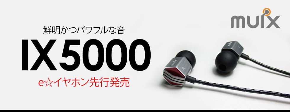 muix IX5000
