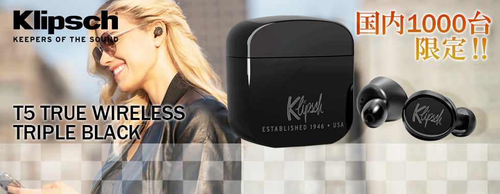 【数量限定】Klipsch T5 TRUE WIRELESS TRIPLE BLACK